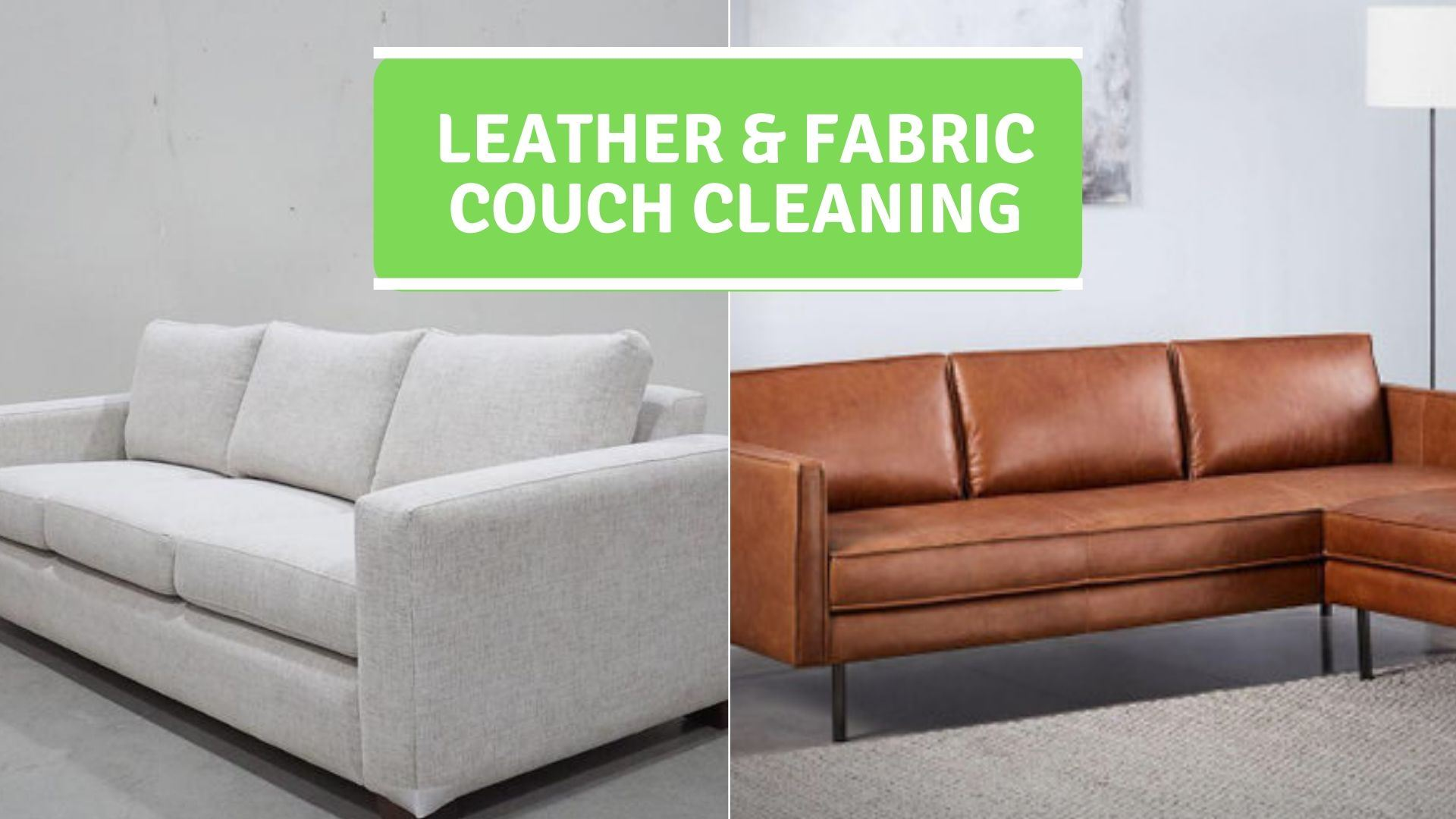 Leather & Fabric Couch Cleaning