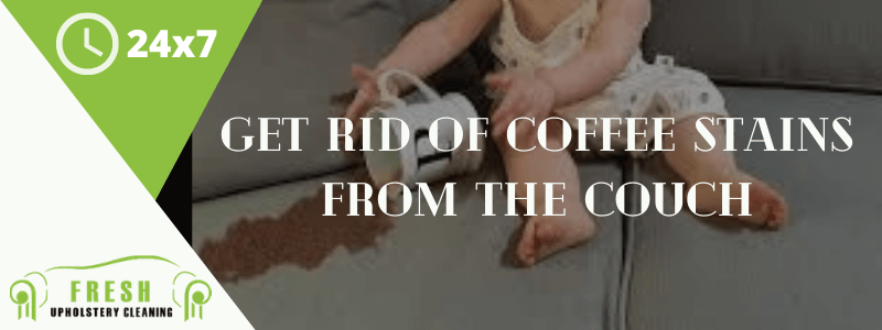 Get Rid of Coffee Stains from The Couch